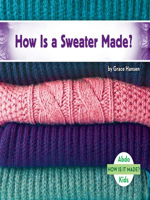 cover image of How Is a Sweater Made?