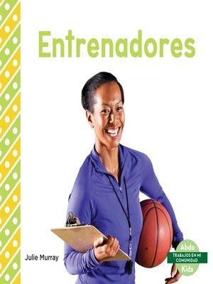 cover image of Entrenadores (Coaches)