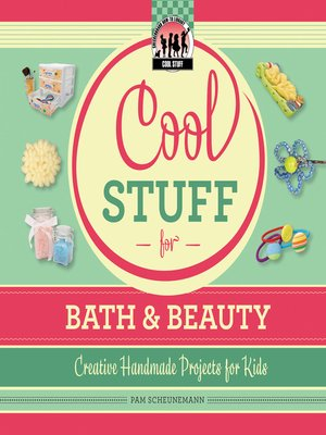 cover image of Cool Stuff for Bath & Beauty