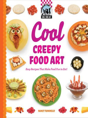 cover image of Cool Creepy Food Art