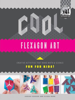 cover image of Cool Flexagon Art