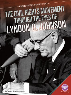 cover image of Civil Rights Movement through the Eyes of Lyndon B. Johnson