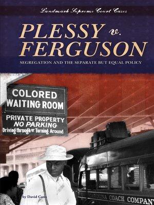 cover image of Plessy v. Ferguson