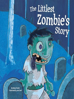 cover image of Littlest Zombie's Story