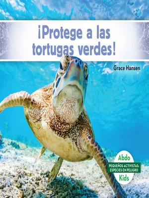 cover image of ¡Protege a las tortugas verdes! (Help the Green Turtles)