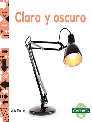cover image of Claro y oscuro (Light and Dark)
