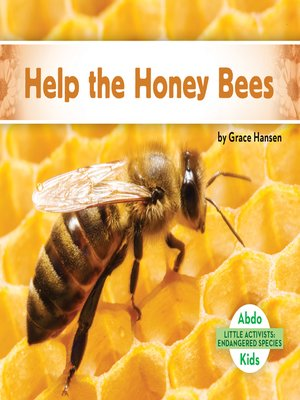 cover image of Help the Honey Bees