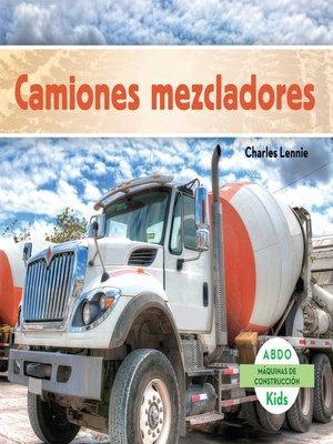 cover image of El camión mezclador