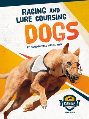 cover image of Racing and Lure Coursing Dogs