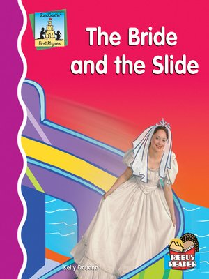 cover image of Bride and the Slide
