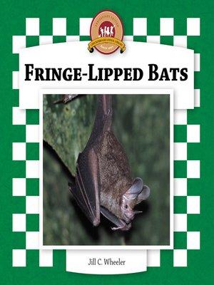 cover image of Fringe-Lipped Bats
