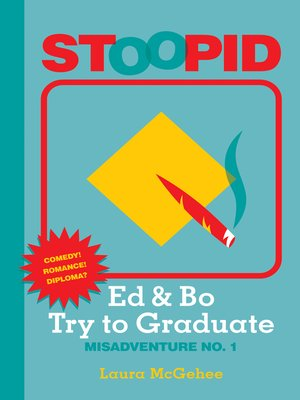 cover image of Ed & Bo Try to Graduate