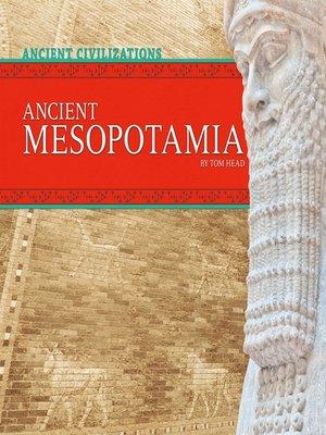 cover image of Ancient Mesopotamia