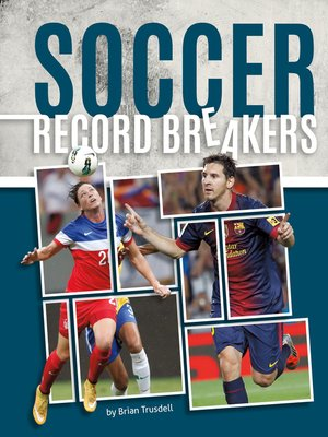 cover image of Soccer Record Breakers