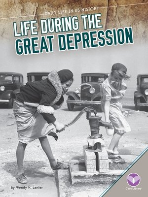 cover image of Life During the Great Depression