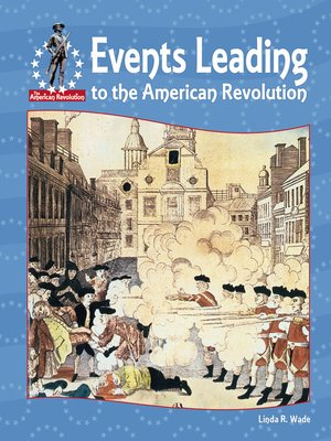 cover image of Events Leading To the American Revolution