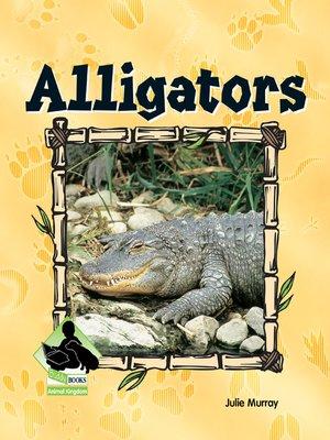 cover image of Alligators