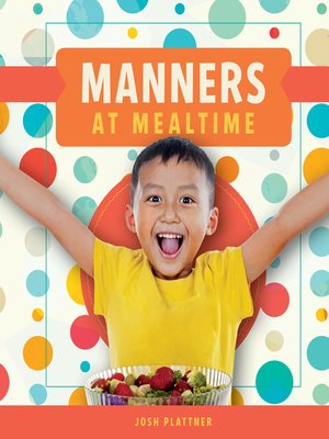 cover image of Manners at Mealtime