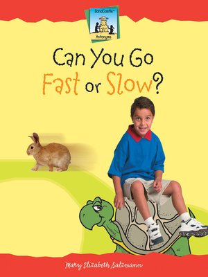 cover image of Can You Go Fast or Slow?