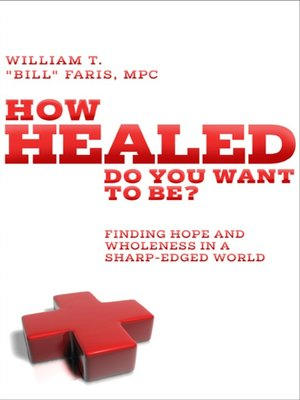 cover image of How Healed Do You Want to Be?