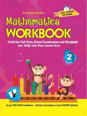 cover image of Mathematics Workbook Class 2