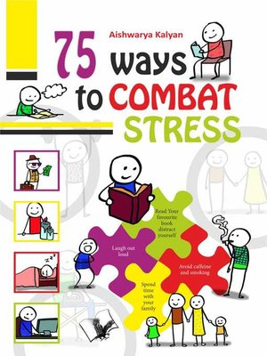 cover image of 75 Ways to Combat Stress