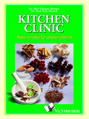 Kitchen Clinic: Home Remedies for Common Ailments