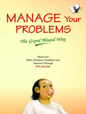 cover image of Manage Your Problems - The Gopal Bhand Way