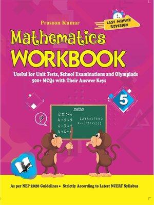 cover image of Mathematics Workbook Class 5