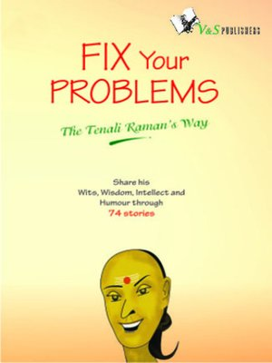 Fix Your Problems The Tenali Ramans Way By Vishal Goyal Overdrive