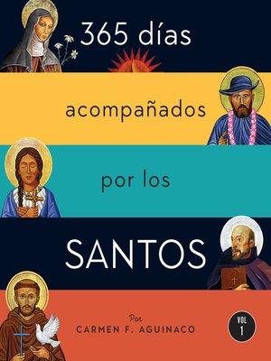 cover image of 365 días acompañados por los santos