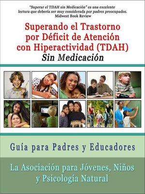 cover image of Superar el Trastorno por Déficit de Atención con Hiperactividad (TDAH) Sin Medicación