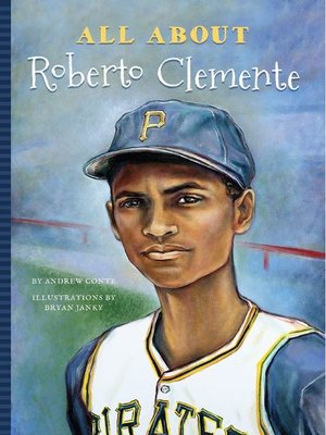 cover image of All About Roberto Clemente