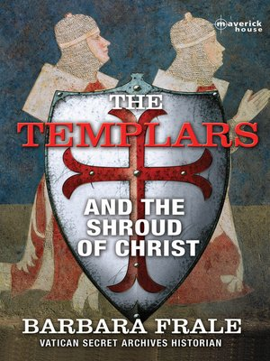 cover image of The Templars and the Shroud of Christ