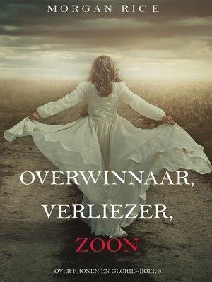 cover image of Overwinnaar, Verliezer, Zoon