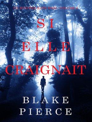 cover image of Si elle craignait
