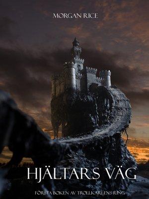 cover image of Hjältars Väg