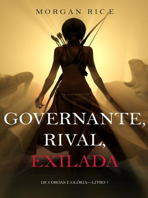 cover image of Governante, Rival, Exilada