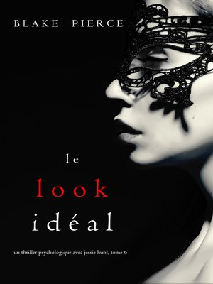 cover image of Le Look Idéal