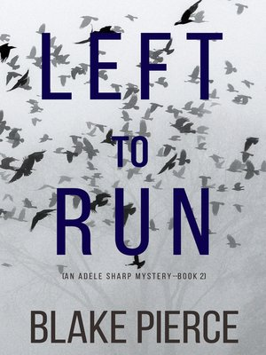 cover image of Left To Run