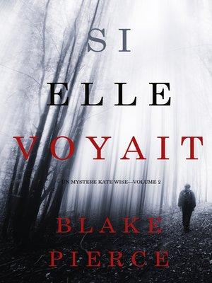 cover image of Si elle voyait