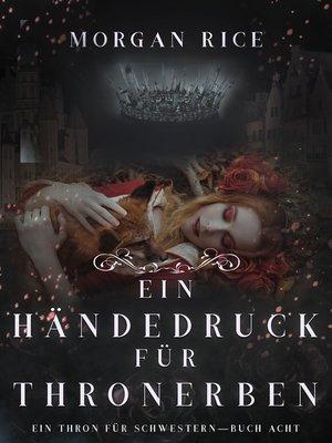 cover image of Ein Händedruck für Thronerben