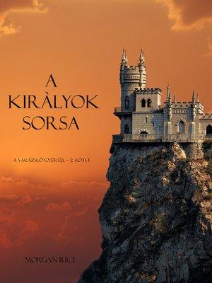 cover image of A Kiràlyok Sorsa