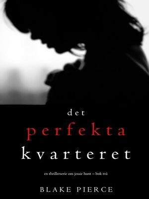 cover image of Det perfekta kvarteret