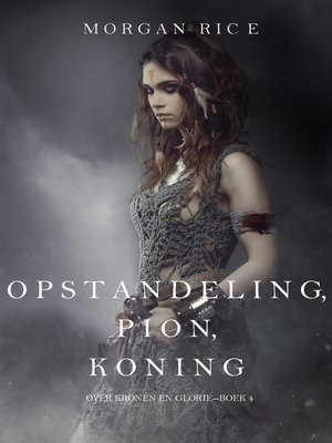 cover image of Opstandeling, Pion, Koning