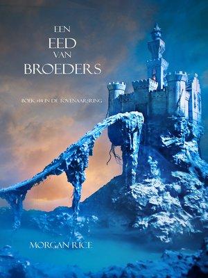 cover image of Een Eed Van Broeders