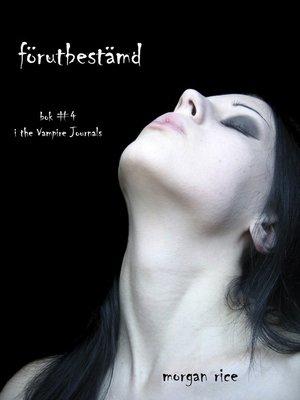 cover image of Förutbestämd
