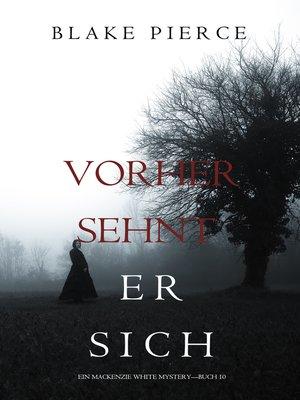 cover image of Vorher Sehnt Er Sich