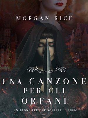 cover image of Una Canzone Per Gli Orfani
