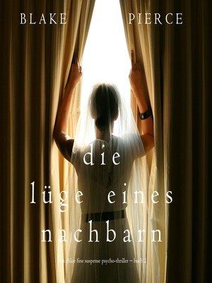 cover image of Die Lüge eines Nachbarn